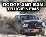Dodge And RAM Truck News