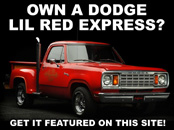 Own a Dodge Lil Red Express Truck? Get it featured on our site